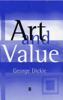 Art and Value av George Dickie (Innbundet)
