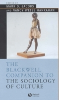 Blackwell Companion to the Sociology of Culture (Innbundet)