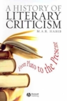 A History of Literary Criticism and Theory av M. A. R. Habib (Innbundet)