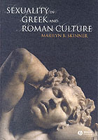 Sexuality in Greek and Roman Culture av Marilyn B. Skinner (Heftet)
