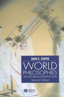 World Philosophies av David E. Cooper (Innbundet)