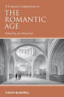 A Concise Companion to the Romantic Age (Innbundet)
