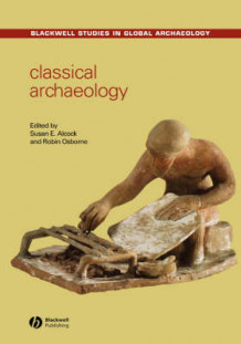 Classical Archaeology (Innbundet)