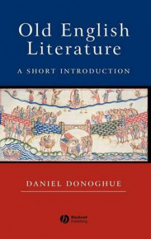 Old English Literature av Daniel Donoghue (Innbundet)