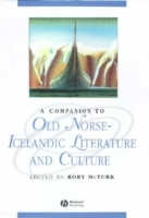 A Companion to Old Norse-Icelandic Literature and Culture (Innbundet)