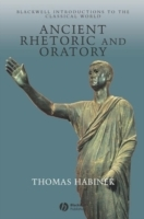 Ancient Rhetoric and Oratory av Thomas N. Habinek (Innbundet)