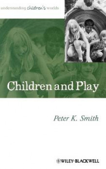 Children and Play av Peter K. Smith (Innbundet)