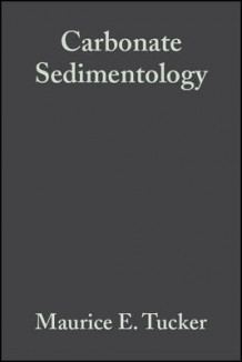 Carbonate Sedimentology av Maurice E. Tucker og V. Paul Wright (Heftet)