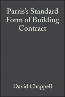 Standard Form of Building Contract av David Chappell og John Parris (Innbundet)