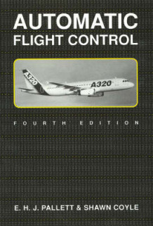 Automatic Flight Control av E.H.J. Pallett og Shawn Coyle (Heftet)