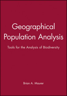 Geographical Population Analysis av Brian A. Maurer (Heftet)