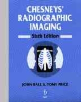 Chesney's Radiographic Imaging av J.L. Ball og Tony Price (Heftet)