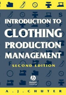 Introduction to Clothing Production Management av Mr AJ Chuter (Heftet)