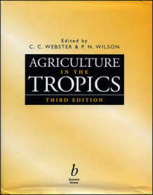 Agriculture in the Tropics (Innbundet)