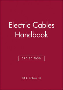 Electric Cables Handbook av BICC Cables Ltd (Innbundet)