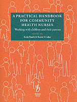 A Practical Handbook for Community Health Nurses (Heftet)