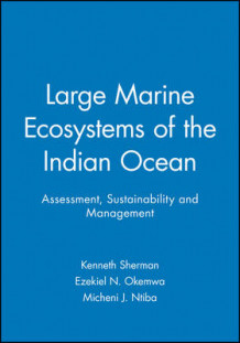 Large Marine Ecosystems of the Indian Ocean (Heftet)