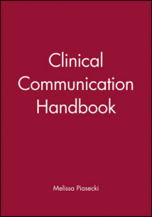 Clinical Communication Handbook av Melissa Piasecki (Heftet)