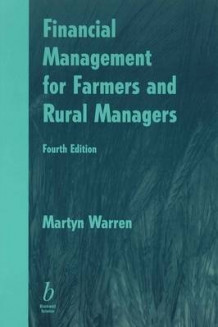 Financial Management for Farmers and Rural Managers av Martyn F. Warren (Heftet)