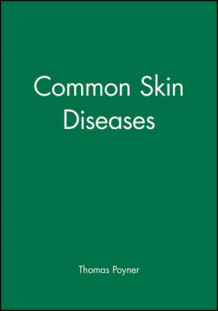 Common Skin Diseases av Thomas Poyner (Heftet)