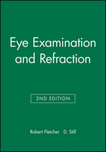 Eye Examination and Refraction (Heftet)