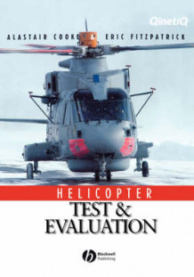 Helicopter Test and Evaluation av Alastair Cooke og Eric Fitzpatrick (Innbundet)