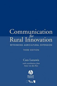 Communication for Rural Innovation av Cees Leeuwis og Anne Van den Ban (Heftet)