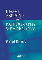 Legal Aspects of Radiology and Radiography av Bridgit C. Dimond (Heftet)