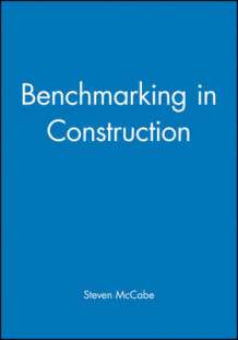 Benchmarking in Construction av Steven McCabe (Heftet)