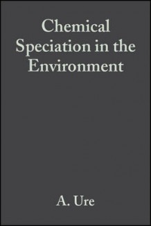 Chemical Speciation in the Environment (Innbundet)