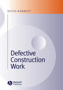 Defective Construction Work av Kevin Barrett (Innbundet)