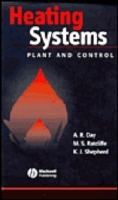 Heating Systems, Plant and Control av Antony R. Day, Martin S. Ratcliffe og Keith D. Shepherd (Innbundet)