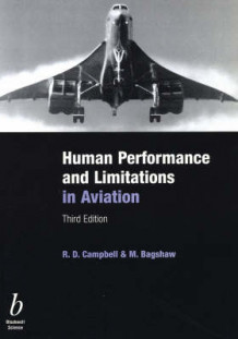Human Performance and Limitations in Aviation av R. D. Campbell og M. Bagshaw (Heftet)
