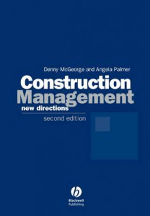 Construction Management av Denny McGeorge og Angela Palmer (Heftet)