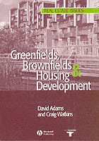 Greenfields, Brownfields and Housing Development av David Adams og Craig Watkins (Heftet)