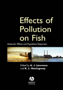 Effects of Pollution on Fish (Innbundet)