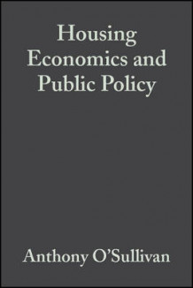 Housing Economics and Public Policy (Heftet)