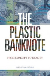 The Plastic Banknote av David H. Solomon og Tom H. Spurling (Heftet)