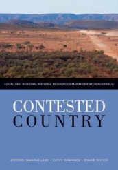 Contested Country av Marcus Lane, Cathy Robinson og Bruce Taylor (Heftet)