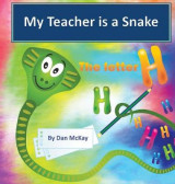 Omslag - My Teacher is a Snake the Letter H