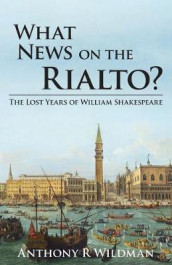 What News on the Rialto? av Anthony Robert Wildman (Heftet)