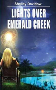 Lights Over Emerald Creek av Shelley Davidow (Heftet)