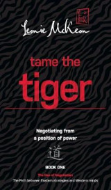 Omslag - Tame the Tiger: Negotiating from a position of power