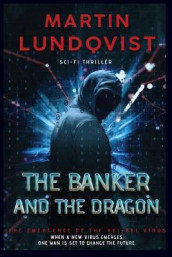 The Banker and the Dragon av Martin Lundqvist (Heftet)