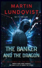 The Banker and the Dragon av Martin Lundqvist (Innbundet)