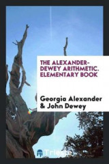 Omslag - The Alexander-Dewey Arithmetic. Elementary Book