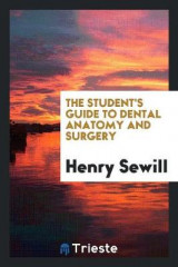 Omslag - The Student's Guide to Dental Anatomy and Surgery