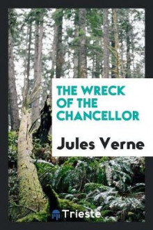 The Wreck of the Chancellor av Jules Verne (Heftet)