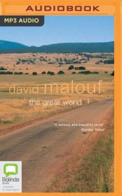 The Great World av David Malouf (Lydbok-CD)