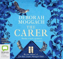 The Carer av Deborah Moggach (Lydbok-CD)